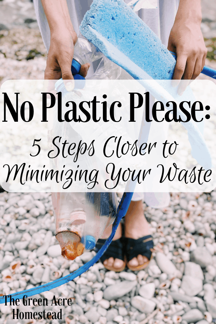 No Plastic Please_ 5 Steps Closer to Minimizing Your Waste