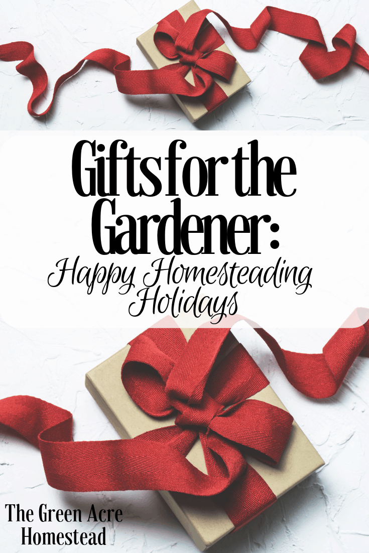 Gifts for the Gardener_ Happy Homesteading Holidays (1)