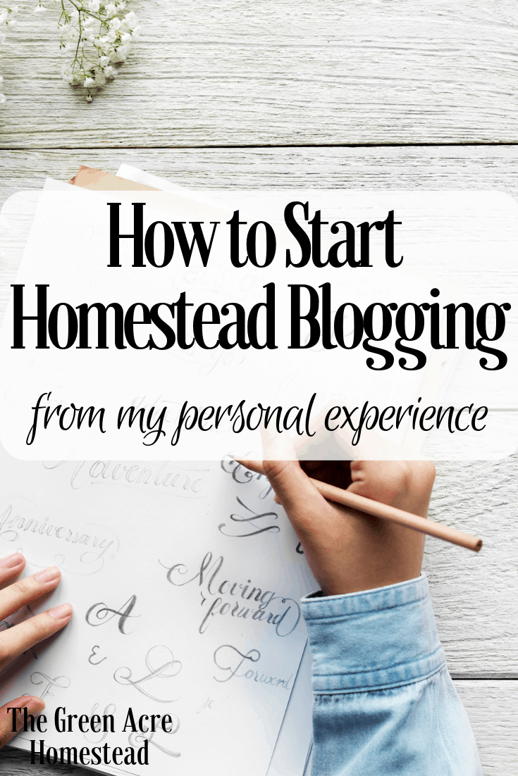 How to Start Homestead Blogging (1)