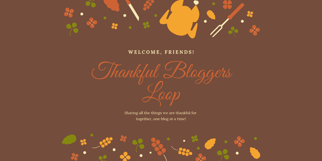 Thankful Bloggers Loop