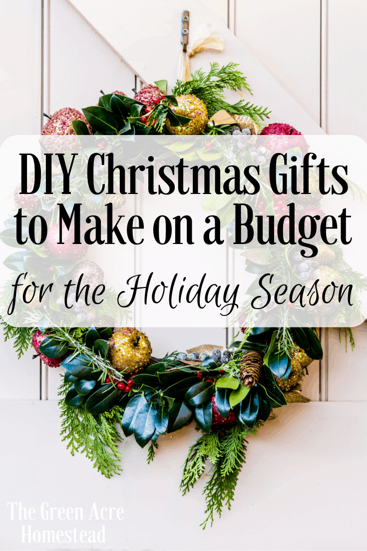 DIY Christmas Gifts to Make on a Budget