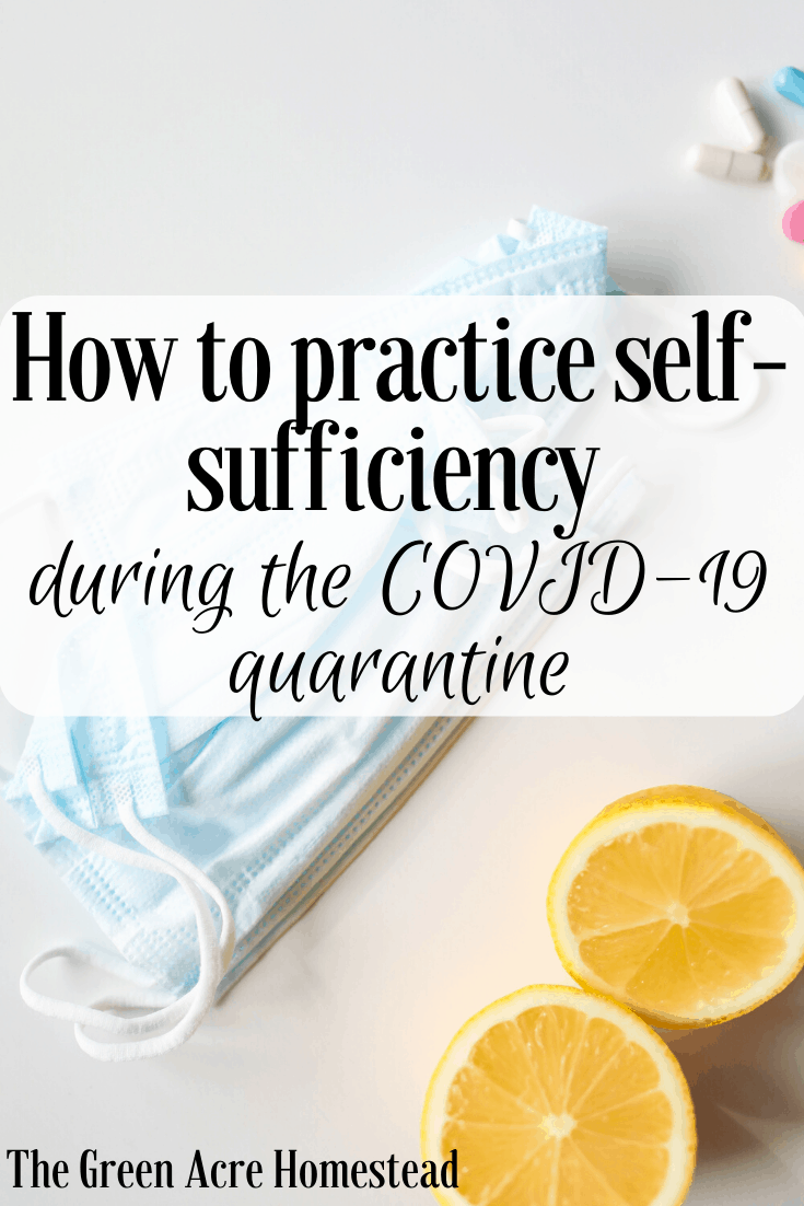 Self-sufficiency during the COVID-19 quarantine